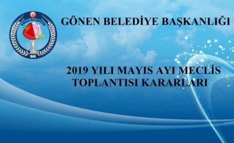 2019 MAYIS AYI MECLİS TOPLANTISI KARARLARI