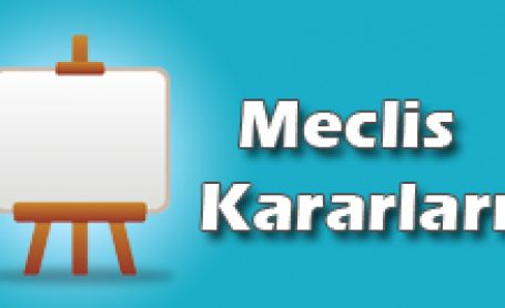 2019 ŞUBAT MECLİS KARARLARI